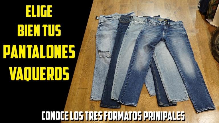 Aprende a elegir bien tu tipo de pantalones vaqueros